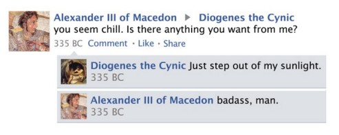 Just step aside, said Diogenes