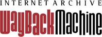 The Amazing Internet Archive Wayback Machine.