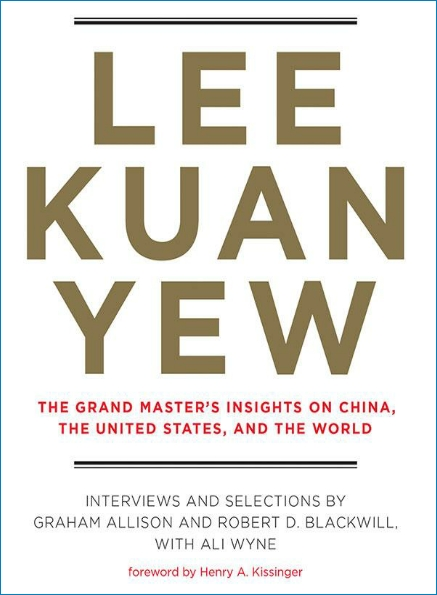 LKY - The Grand Master's Insights